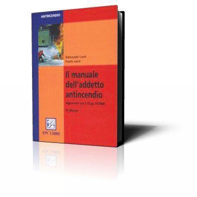 Il manuale dell'addetto antincendio