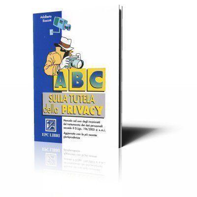 ABC sulla tutela della privacy