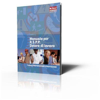 Manuale per R.S.P.P. Datore di lavoro