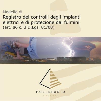 Registro dei controlli degli impianti elettrici e di protezione dai fulmini (art. 83 c.3 d.Lgs, 81/08)