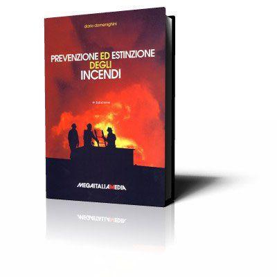Prevenzione ed estinzione degli incendi (V Edizione)