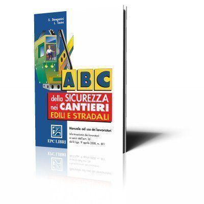 ABC della sicurezza nei cantieri edili e stradali