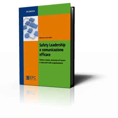 Safety Leadership e comunicazione efficace