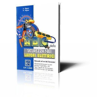 ABC della sicurezza nei lavori elettrici