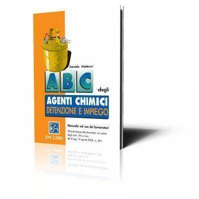 ABC degli agenti chimici - detenzione e impiego