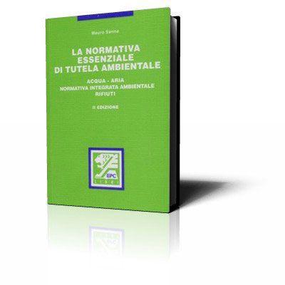 La normativa essenziale di tutela ambientale