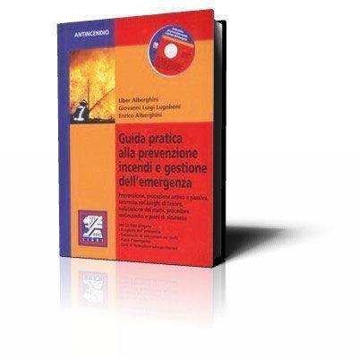 Immagine Guida pratica alla prevenzione incendi e gestione dell'emergenza