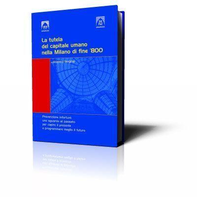 La tutela del capitale umano nella Milano di fine '800