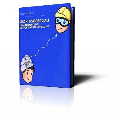 Immagine Rischi psicosociali - Il cambiamento del comportamento lavorativo