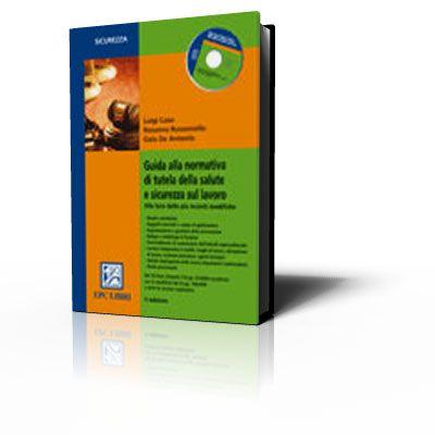 Immagine Guida alla normativa di tutela della salute e sicurezza sul lavoro