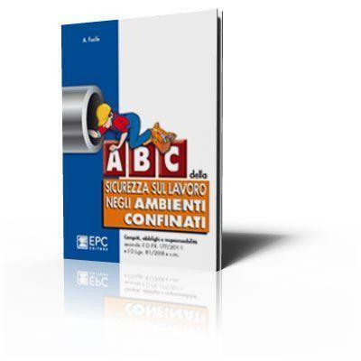 ABC della sicurezza sul lavoro negli ambienti confinati