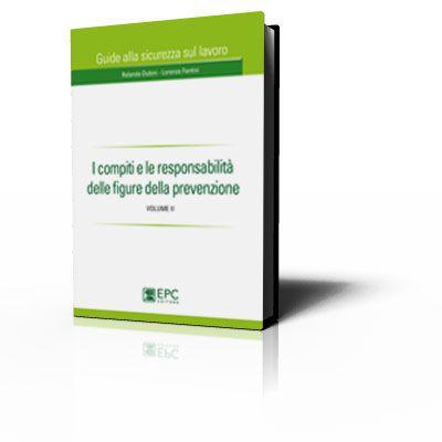 I compiti e le responsabilità delle figure della prevenzione