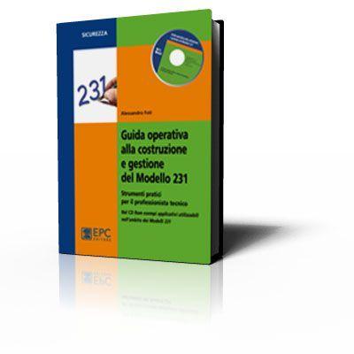 Guida operativa alla costruzione e gestione del Modello 231