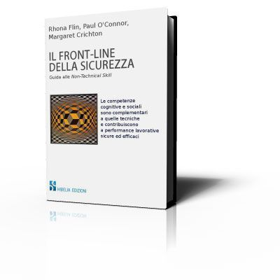 Il Front-Line della Sicurezza - Guida alle Non-Technical Skill