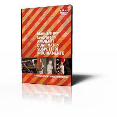 Manuale per lavorare in spazi confinati o sospetti di inquinamento