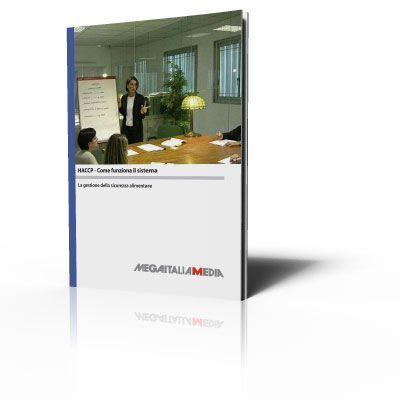 HACCP - Come funziona il sistema - Manuale