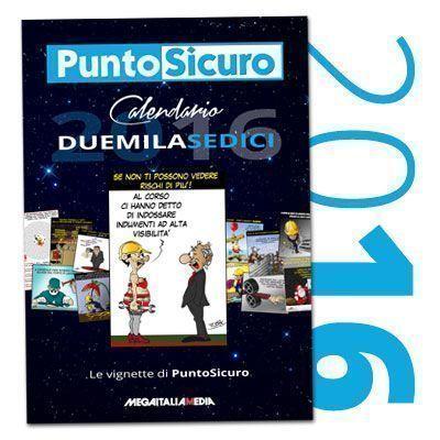 Calendario 2016 con le Vignette di PuntoSicuro
