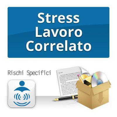 STRESS LAVORO CORRELATO - Rischi specifici per la sicurezza sul lavoro