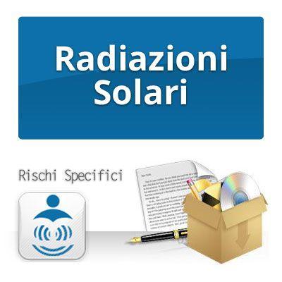 RADIAZIONI SOLARI - Rischi specifici per la sicurezza sul lavoro