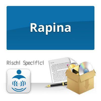 RAPINA - Rischi specifici per la sicurezza sul lavoro