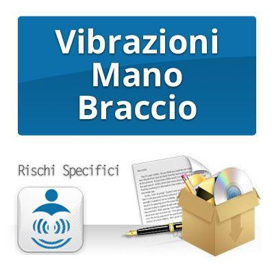 VIBRAZIONI MANO BRACCIO - Rischi specifici per la sicurezza sul lavoro