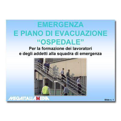 Emergenza e piano di evacuazione - Versione Ospedale