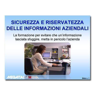 Sicurezza e riservatezza delle informazioni aziendali
