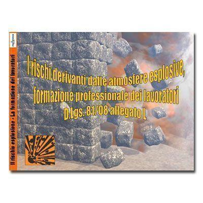 Il rischio esplosione - La formazione dei lavoratori in PDF