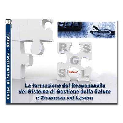 La formazione del Responsabile del Sistema di Gestione della Salute e Sicurezza sul Lavoro (RSGSL) in PDF