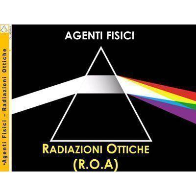 Agenti fisici - Radiazioni ottiche (R.O.A.) in PDF