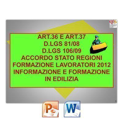Corso Art. 36 e Art. 37 Accordo Stato Regioni Lavoratori Edilizia