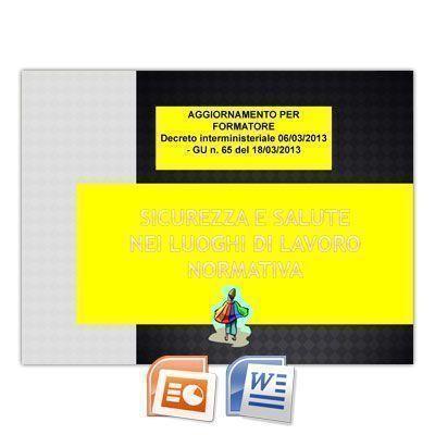 Corso di Aggiornamento per Formatori - Decreto 6 Marzo 2013