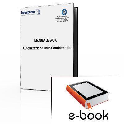 Manuale AUA - Autorizzazione Unica Ambientale